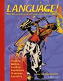 img - for Language! The Comprehensive Literacy Curriculum to Accelerate Learning (Reading, Writing, Spelling, Vocabulary, Grammar, Speaking) Book A [Grades 3 - 12] book / textbook / text book