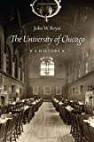 The University of Chicago: A History