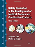 img - for Safety Evaluation in the Development of Medical Devices and Combination Products book / textbook / text book