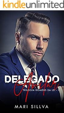 DELEGADO AVILAR (Trilogia Homens da Lei Livro 1)