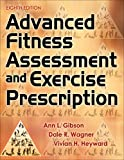 advanced assessment - Advanced Fitness Assessment and Exercise Prescription