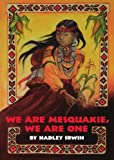 We Are Mesquakie, We Are One, Hadley Irwin, 1558611487