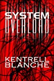 System Overload, Kentrell Blanche, 1615469230