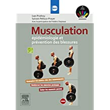 Musculation : épidémiologie et prévention des blessures (French Edition)