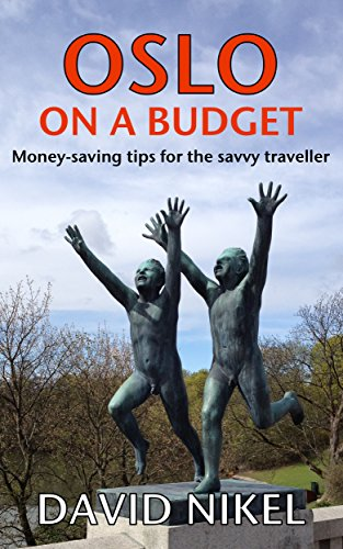 Oslo on a Budget: Money-Saving Tips for the Savvy Traveller