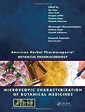 img - for American Herbal Pharmacopoeia: Botanical Pharmacognosy - Microscopic Characterization of Botanical Medicines book / textbook / text book