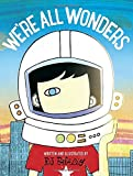 Book cover from Were All Wondersby R. J. Palacio
