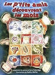 Les p'tits amis découvrent les mois, Les (Read Me a Poem) (French Edition)