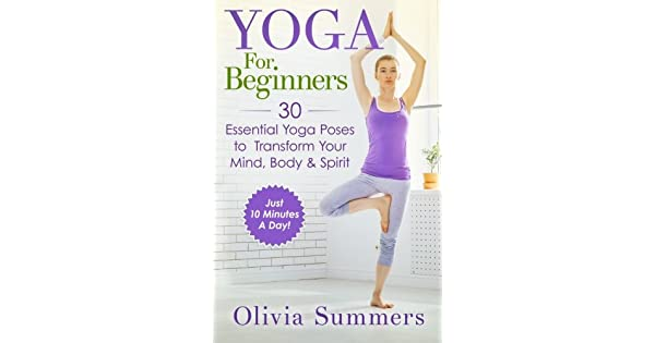 Amazon.com: Yoga For Beginners: Learn Yoga in Just 10 ...