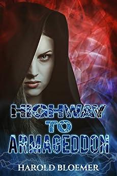 Highway To Armageddon by [Bloemer, Harold]