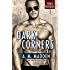 Dark Corners: A True Heroes Novel (True Heroes Series Book 3)