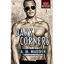 Dark Corners: A True Heroes Novel (True Heroes Series Book 3)
