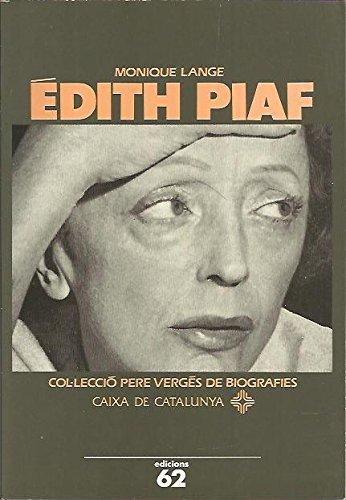 Édith Piaf (PERE VERGES DE BIOGRAFIES, Band 34)