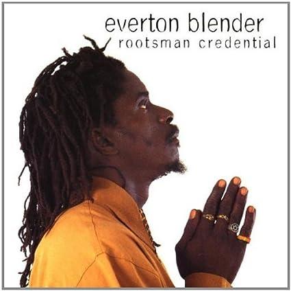 everton blender rootsman credential