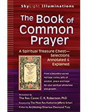 The Book of Common Prayer: A Spiritual Treasure Chest―Selections Annotated & Explained