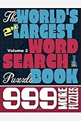 The World's 2nd Largest Word Search Puzzle Book: 999 More Puzzles (Vol. 2) Paperback