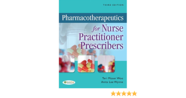 Pharmacotherapeutics For Nurse Practitioner Prescribers 3rd Third Edition By Woo Teri Wynne Anita Published By F A Davis Company 2011 Hardcover Aa Amazon Com Books