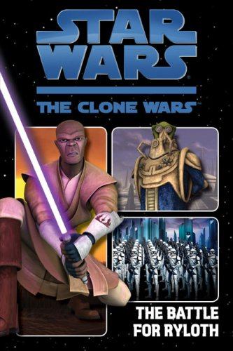 Download The Battle for Ryloth (Star Wars: The Clone Wars) ebook