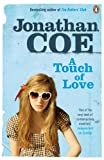 A Touch of Love by Jonathan Coe front cover