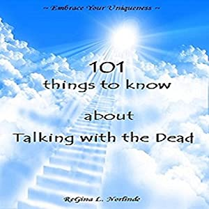 New Age: 101 Things to Know About Talking with the Dead Audiobook