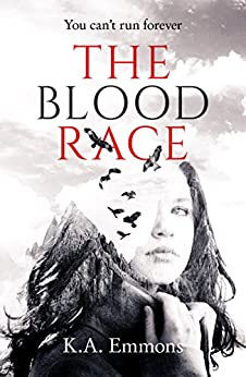 The Blood Race: (Book 1) by [Emmons, K.A.]