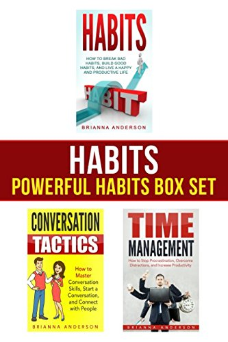 Habits: Powerful Habits Box Set: How to Build Good Habits, Stop Procrastination, and Master Conversation Skills