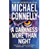 A Darkness More Than Night (A Harry Bosch Novel Book 7) (English Edition)