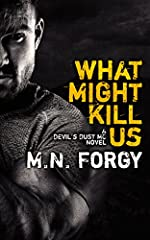 What Might Kill Us (The Devil's Dust Book 5)