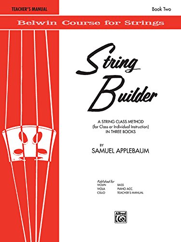 - String Builder, Bk 2: A String Class Method (for Class or Individual Instruction) - Teacher's Manual (Belwin Course for Strings)
