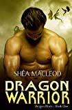 Dragon Warrior, Shéa| MacLeod, 0985450606