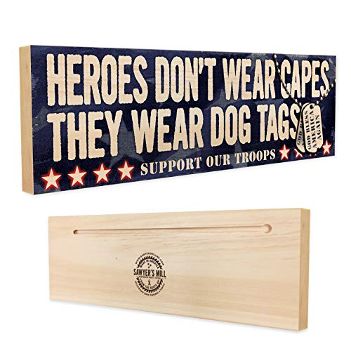 Heroes Don't Wear Capes, They Wear Dog Tags - God Bless America Again - Handmade Wood Block Sign Support Our - Reserve Block