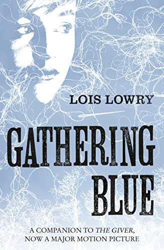 Gathering Blue (The Giver Quartet) (The Quartet)