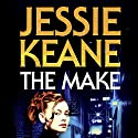 The Make Audiobook by Jessie Keane Narrated by Karen Cass