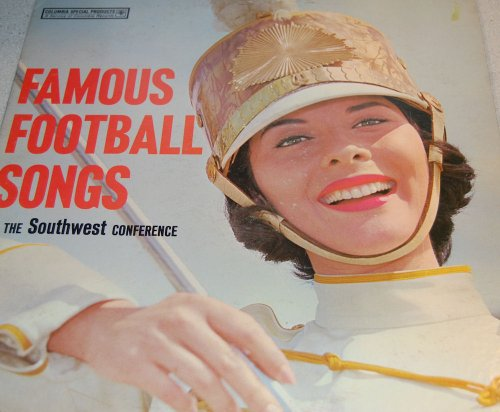Price comparison product image Famous Football Songs of the Southwest Conference