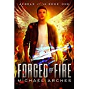 Forged by Fire (Angels at the Edge Book 1)