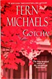 img - for Gotcha! by Fern Micheals (2013-01-01) book / textbook / text book