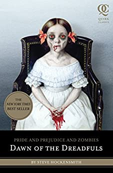 Pride and Prejudice and Zombies: Dawn of the Dreadfuls by [Hockensmith, Steve]