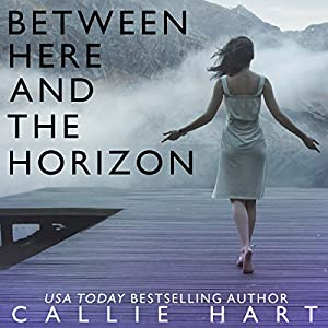 Between Here and the Horizon Audiobook