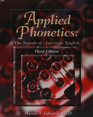 Applied Phonetics  The Sounds Of American English  3Rd Edition