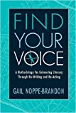 Find Your Voice, Gail Noppe-Brandon, 0325007012