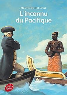 L'inconnu du Pacifique : l'extraordinaire voyage du capitaine Cook, Halleux, Martin de
