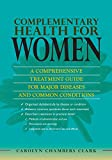 Complementary Health for Women, Carolyn Chambers Clark, 0826110878