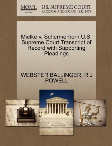 Mielke v. Schermerhorn U.S. Supreme Court Transcript of Record with Supporting Pleadings