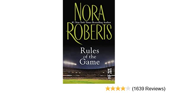Amazon Rules Of The Game Ebook Nora Roberts Kindle Store