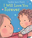 Download I Will Love You Forever in PDF ePUB Free Online
