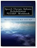 Speech Therapy Aphasia Rehabilitation Workbook: Expressive and Written Language