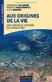 img - for Aux origines de la vie : Une nouvelle histoire de l'??volution by Abderrazak El Albani (2016-03-09) book / textbook / text book