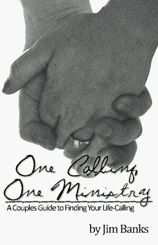 One Calling, One Ministry: A Couples Guide to Finding Your Life-Calling pdf