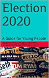 Election 2020: A Guide for Young People