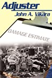 Adjuster, John Vikara, 0595186637
